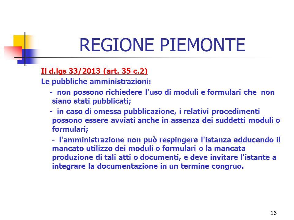 16 REGIONE PIEMONTE Il d.lgs 33/2013 (art.