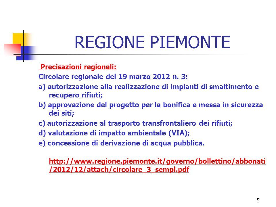 5 REGIONE PIEMONTE Precisazioni regionali: Circolare regionale del 19 marzo 2012 n.