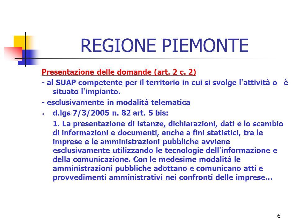 6 REGIONE PIEMONTE Presentazione delle domande (art.