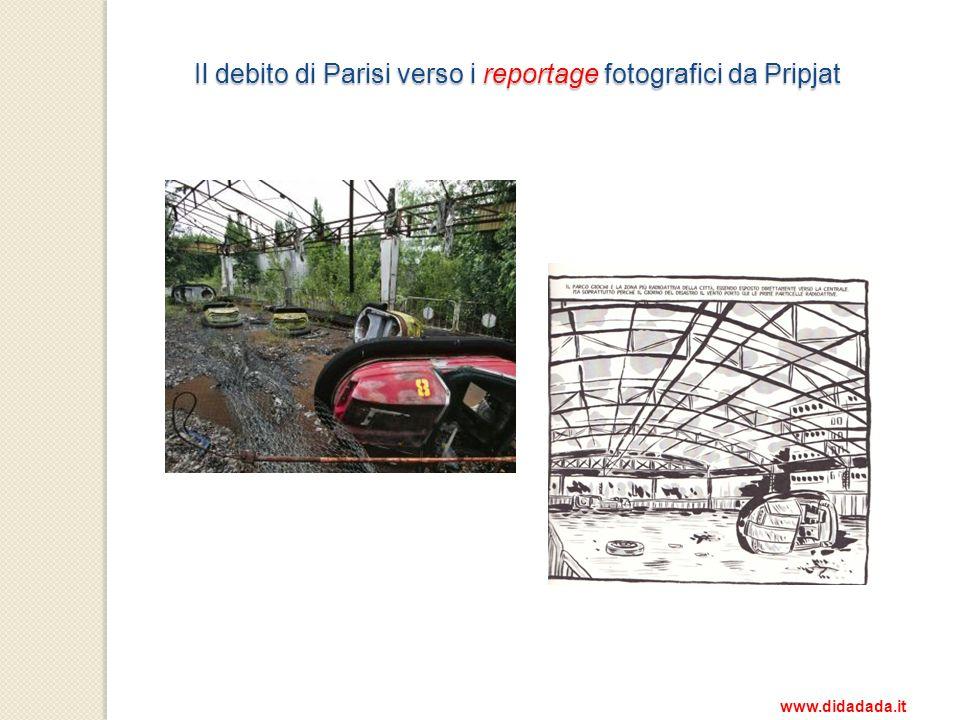 Il debito di Parisi verso i reportage fotografici da Pripjat Il debito di Parisi verso i reportage fotografici da Pripjat www.didadada.it