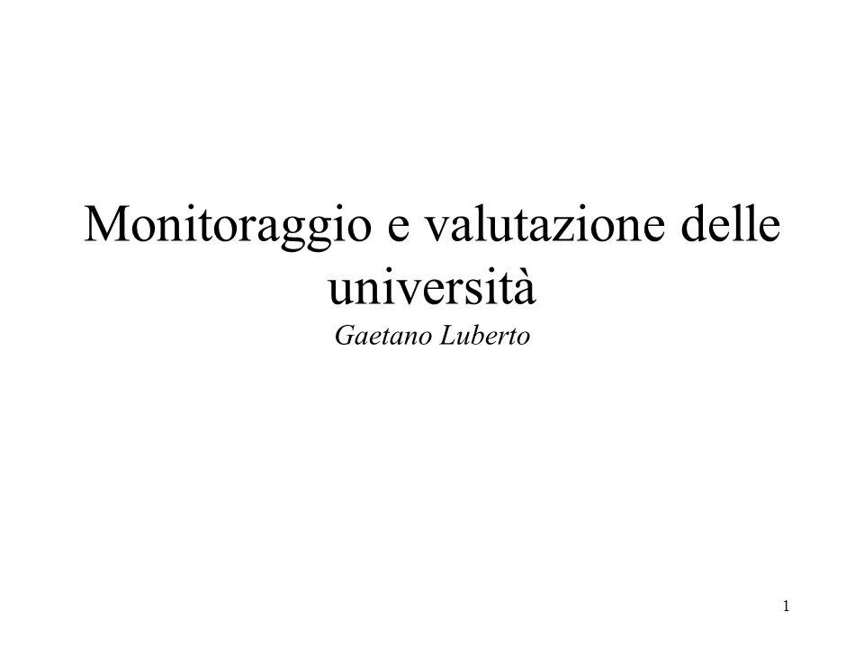 1 Monitoraggio e valutazione delle università Gaetano Luberto
