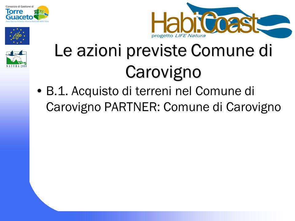 Le azioni previste Comune di Carovigno B.1.