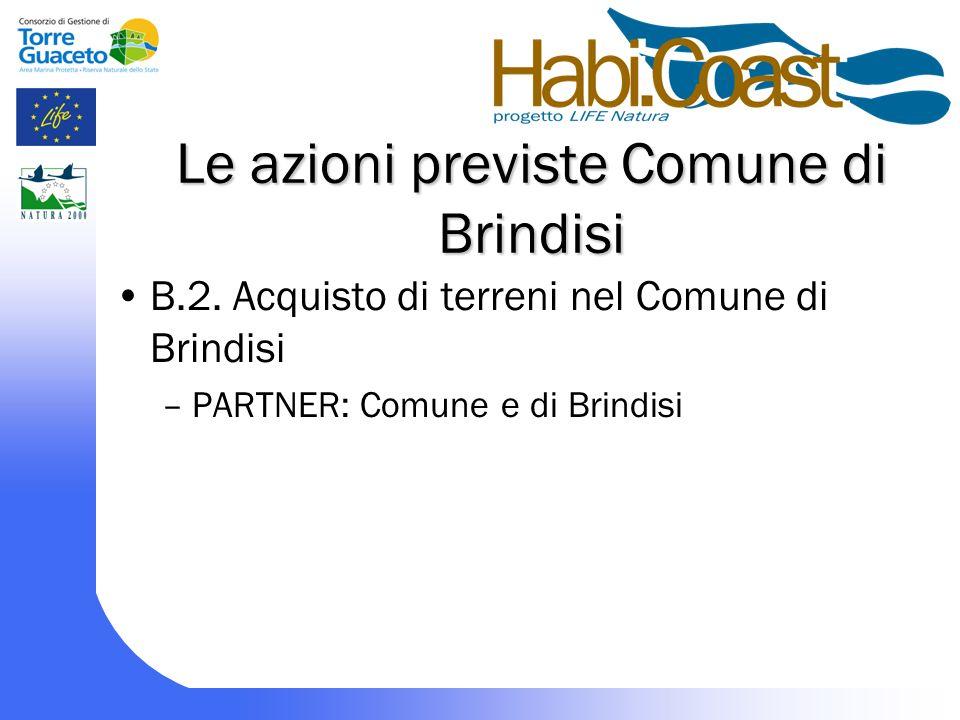 Le azioni previste Comune di Brindisi B.2.