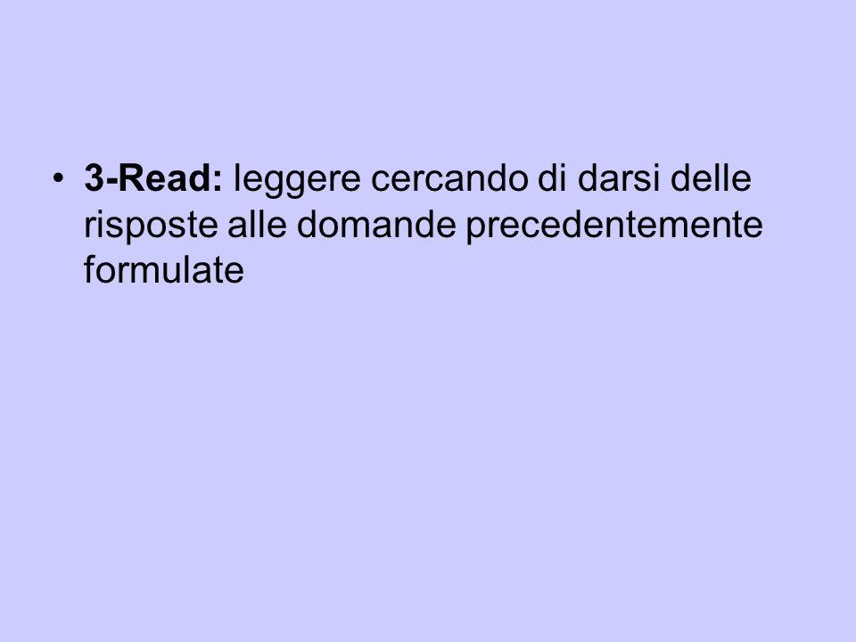 4- Reflect: riflettere su quanto si sta leggendo, cercare degli esempi, mettere in relazione quanto di nuovo è contenuto nel testo, con quello che precedentemente già si sapeva