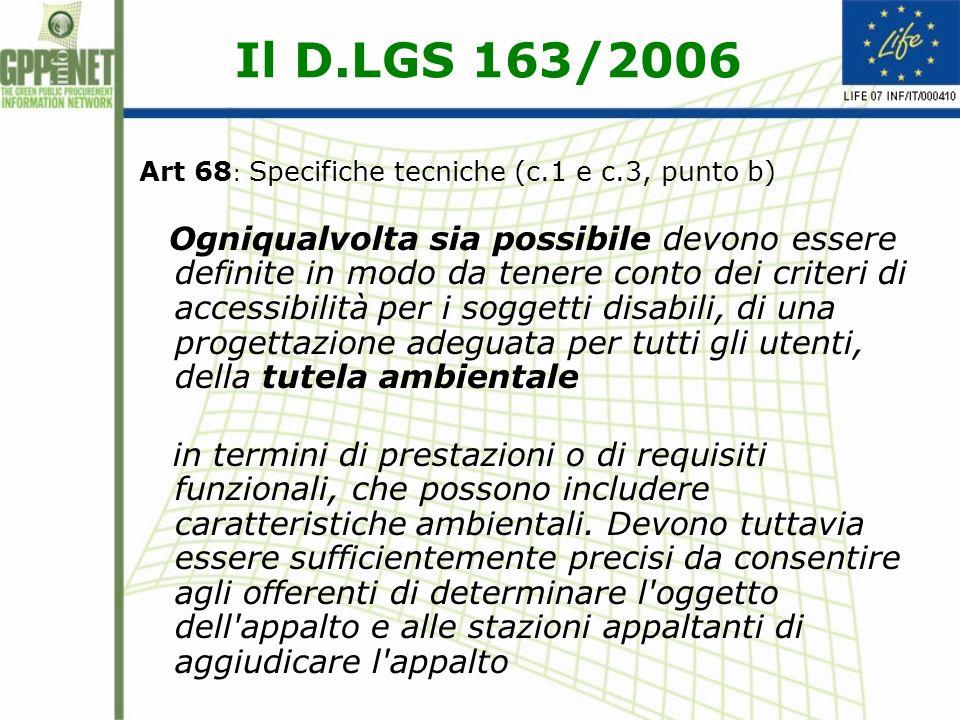 Il D.LGS 163/2006 Art.