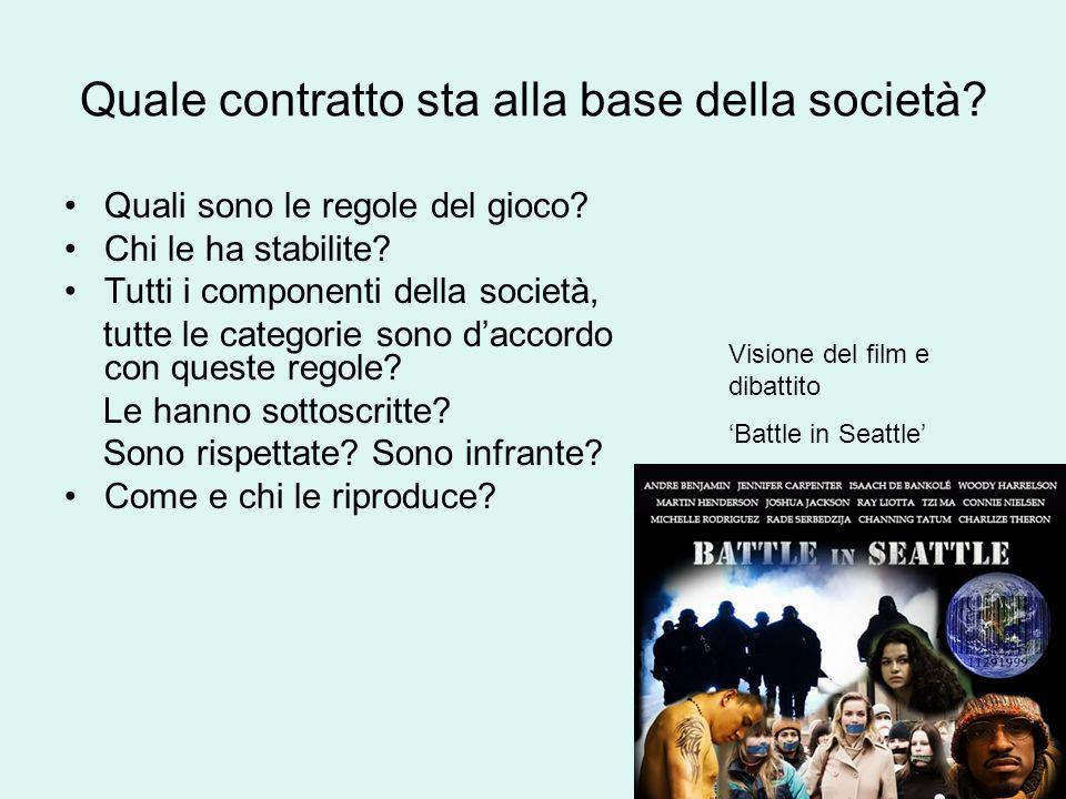 Quale contratto sta alla base della società? Quali sono le regole del gioco? Chi le ha stabilite? Tutti i componenti della società, tutte le categorie