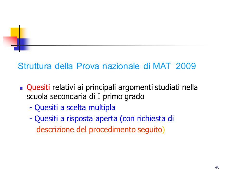 Quesiti relativi ai principali argomenti studiati nella scuola secondaria di I primo grado - Quesiti a scelta multipla - Quesiti a risposta aperta (co
