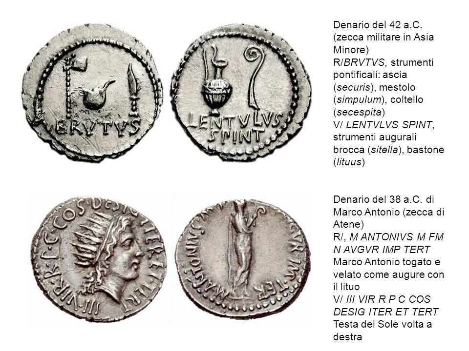 Denario del 42 a.C. (zecca militare in Asia Minore) R/BRVTVS, strumenti pontificali: ascia (securis), mestolo (simpulum), coltello (secespita) V/ LENT