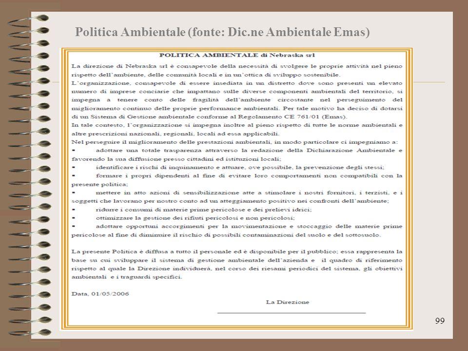 99 Politica Ambientale (fonte: Dic.ne Ambientale Emas)