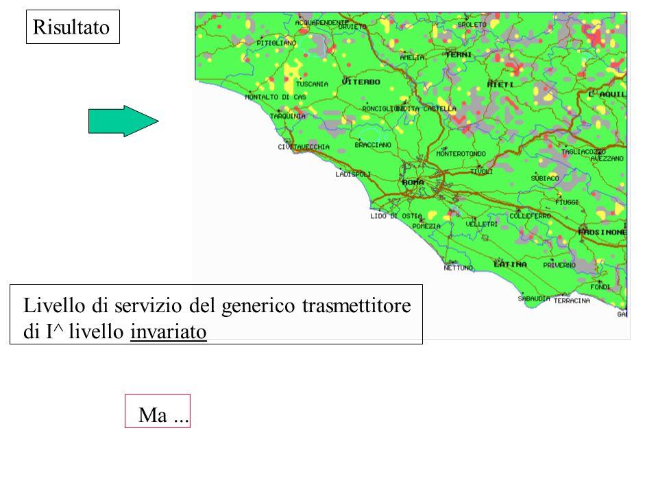 Risultato Livello di servizio del generico trasmettitore di I^ livello invariato Ma...