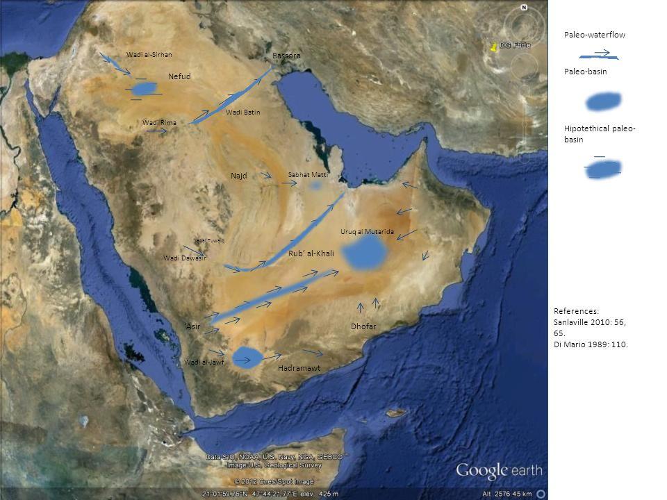 Wadi Batin Wadi al-Sirhan Wadi al-Jawf Wadi Dawasir Jabal Tuwaiq Hadramawt Dhofar Wadi Rima Asir Najd Paleo-waterflow Hipotethical paleo- basin Paleo-