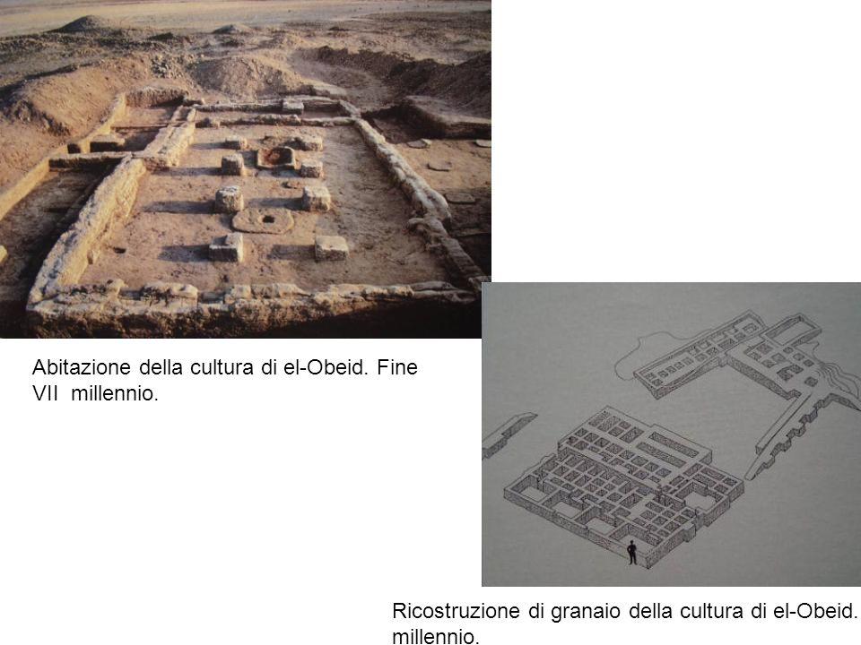 Abitazione della cultura di el-Obeid. Fine VII millennio. Ricostruzione di granaio della cultura di el-Obeid. V millennio.