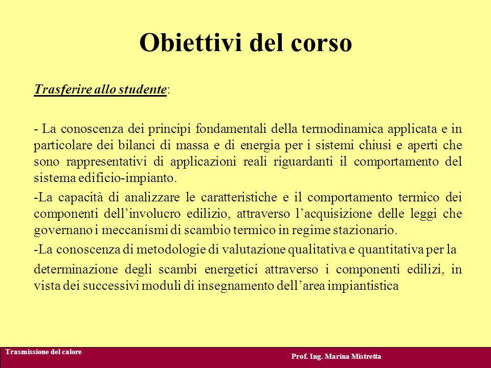 Tematiche principali del corso Prof.Ing. Marina Mistretta 1.