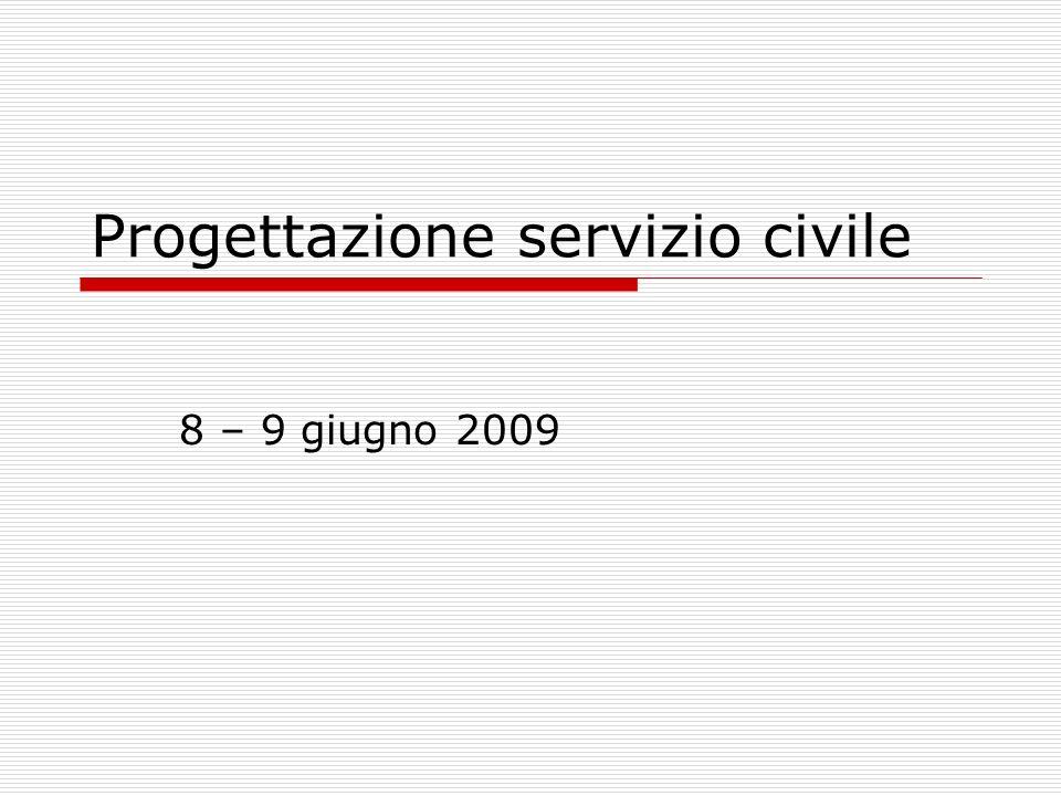 Progettazione servizio civile 8 – 9 giugno 2009