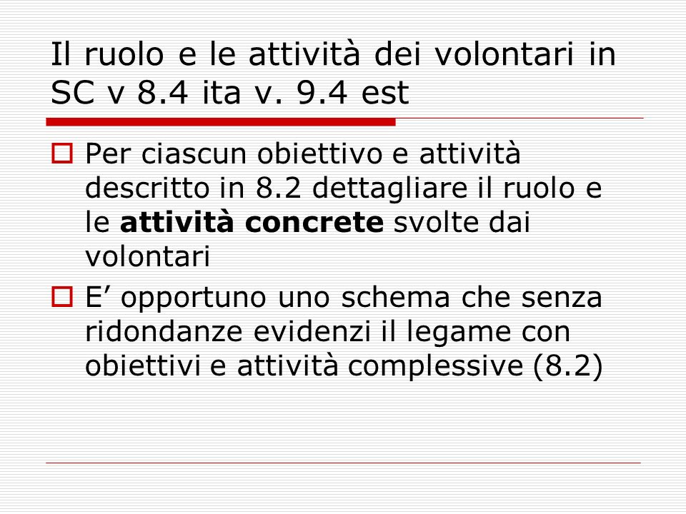 Il ruolo e le attività dei volontari in SC v 8.4 ita v.