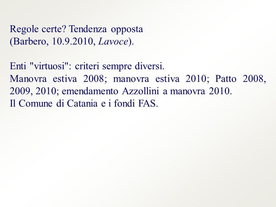 Regole certe. Tendenza opposta (Barbero, 10.9.2010, Lavoce).