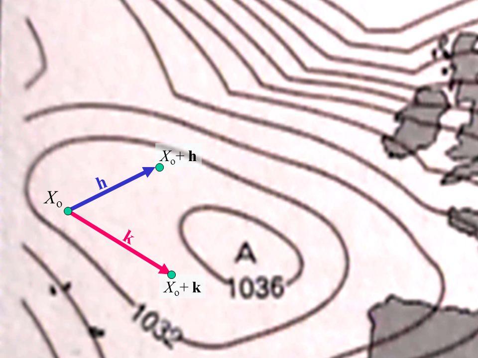 XoXo h X o + h k X o + k Incrementi in due variabili