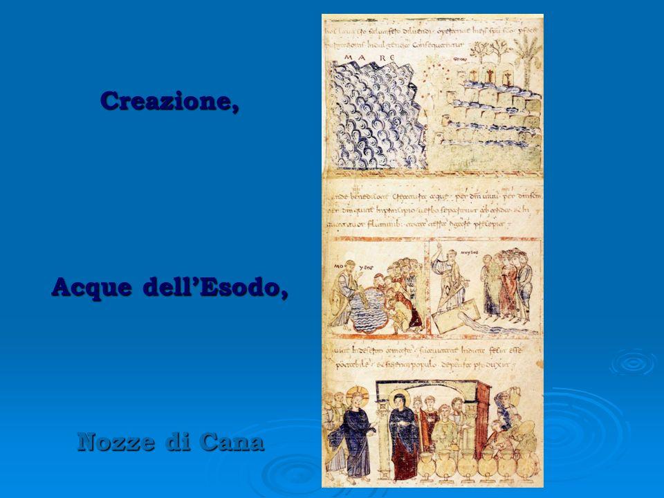 Creazione, Acque dellEsodo, Nozze di Cana