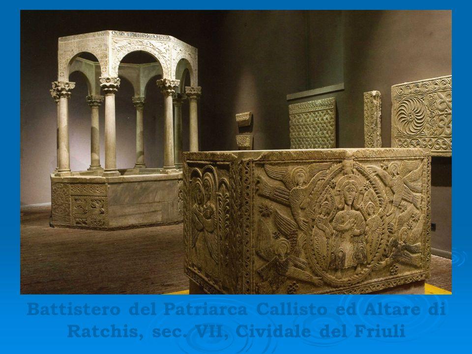 Battistero del Patriarca Callisto ed Altare di Ratchis, sec. VII, Cividale del Friuli