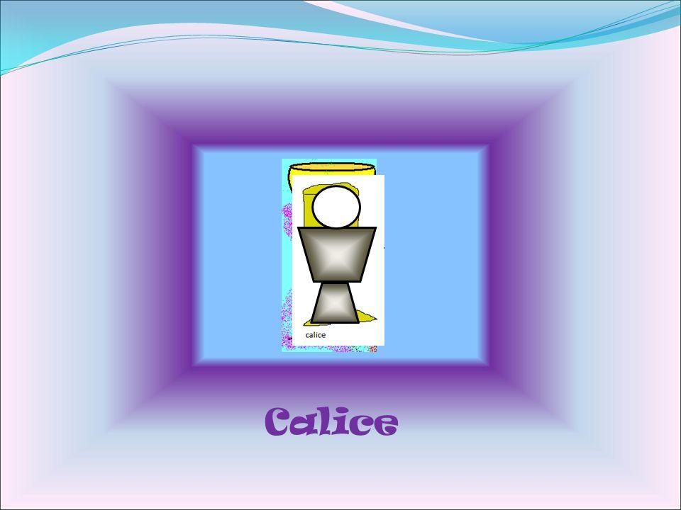Calice
