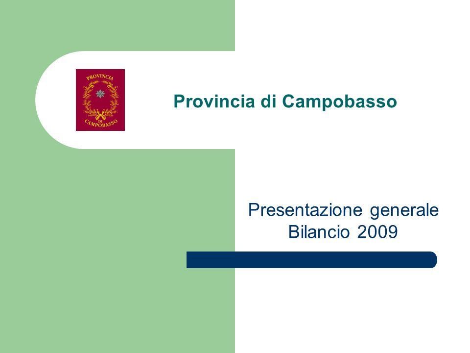 Provincia di Campobasso Presentazione generale Bilancio 2009