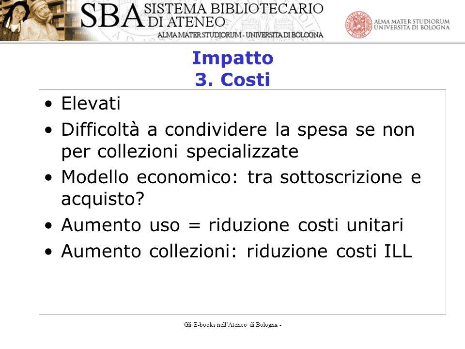 Gli E-books nellAteneo di Bologna - Impatto 3.