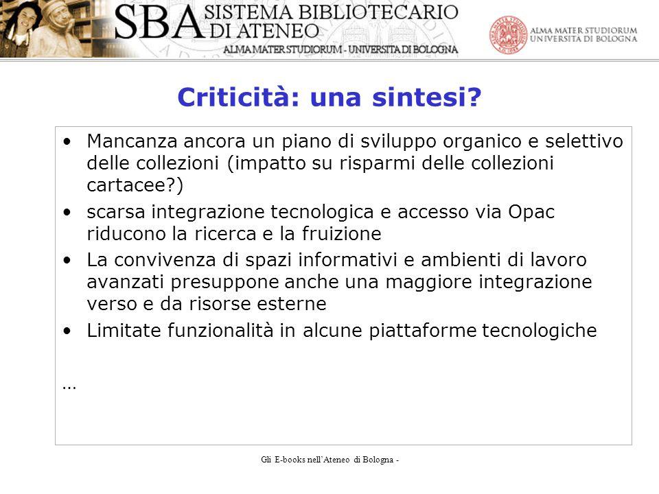 Gli E-books nellAteneo di Bologna - Criticità: una sintesi.