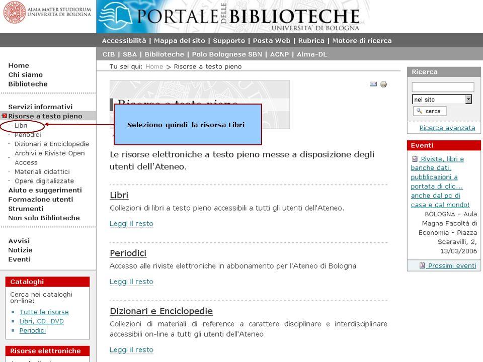Gli E-books nellAteneo di Bologna - Seleziono quindi la risorsa Libri