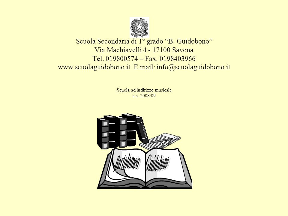 Scuola Secondaria di 1° grado B.Guidobono Via Machiavelli 4 - 17100 Savona Tel.