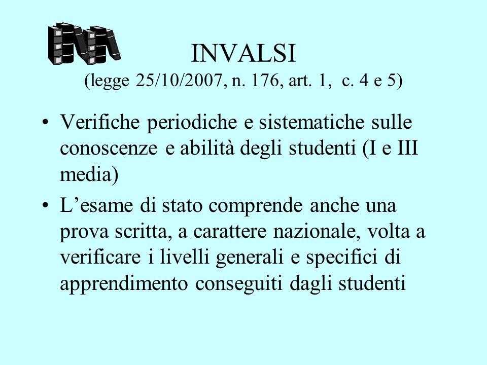 INVALSI (legge 25/10/2007, n.176, art. 1, c.