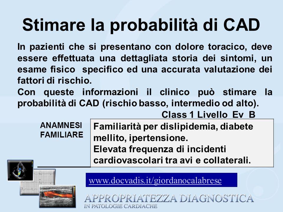 RX DEL TORACE (ClasseIIB, Livello C) Esame non diagnostico per angina stabile: di solito è normale nel paziente con angina stabile cronica.