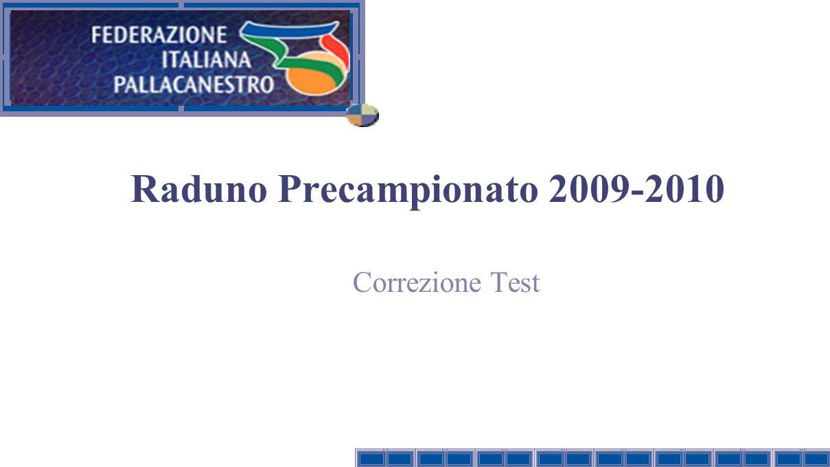 Raduno Precampionato 2009-2010 Correzione Test