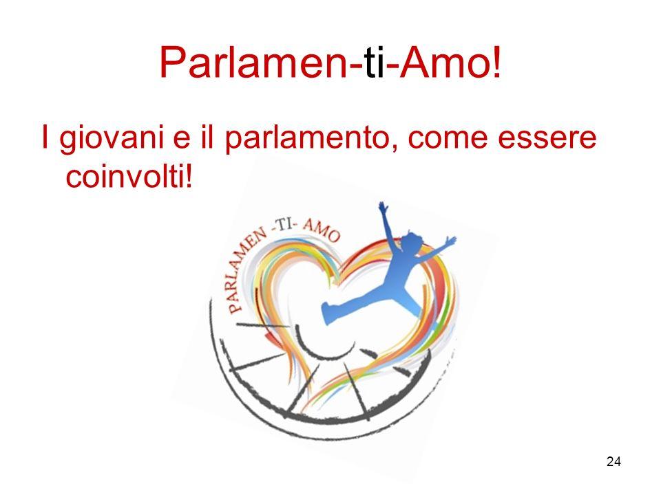 24 Parlamen-ti-Amo! I giovani e il parlamento, come essere coinvolti!