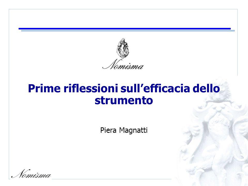 Prime riflessioni sullefficacia dello strumento Piera Magnatti