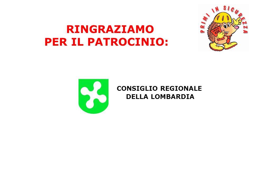 CONSIGLIO REGIONALE DELLA LOMBARDIA RINGRAZIAMO PER IL PATROCINIO: