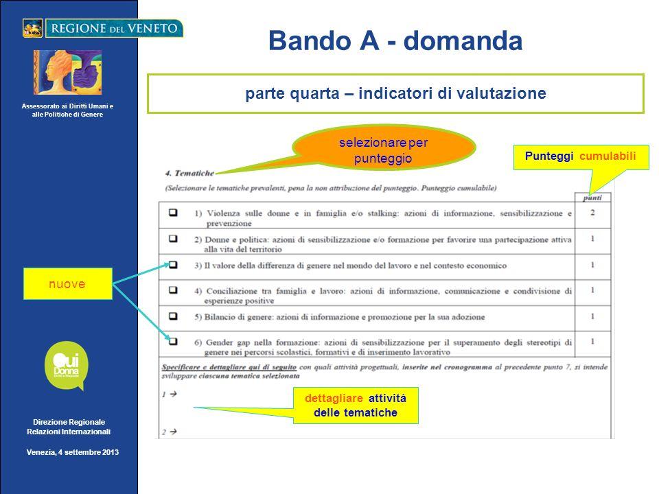 Assessorato ai Diritti Umani e alle Politiche di Genere Direzione Regionale Relazioni Internazionali Venezia, 4 settembre 2013 Bando A - domanda detta