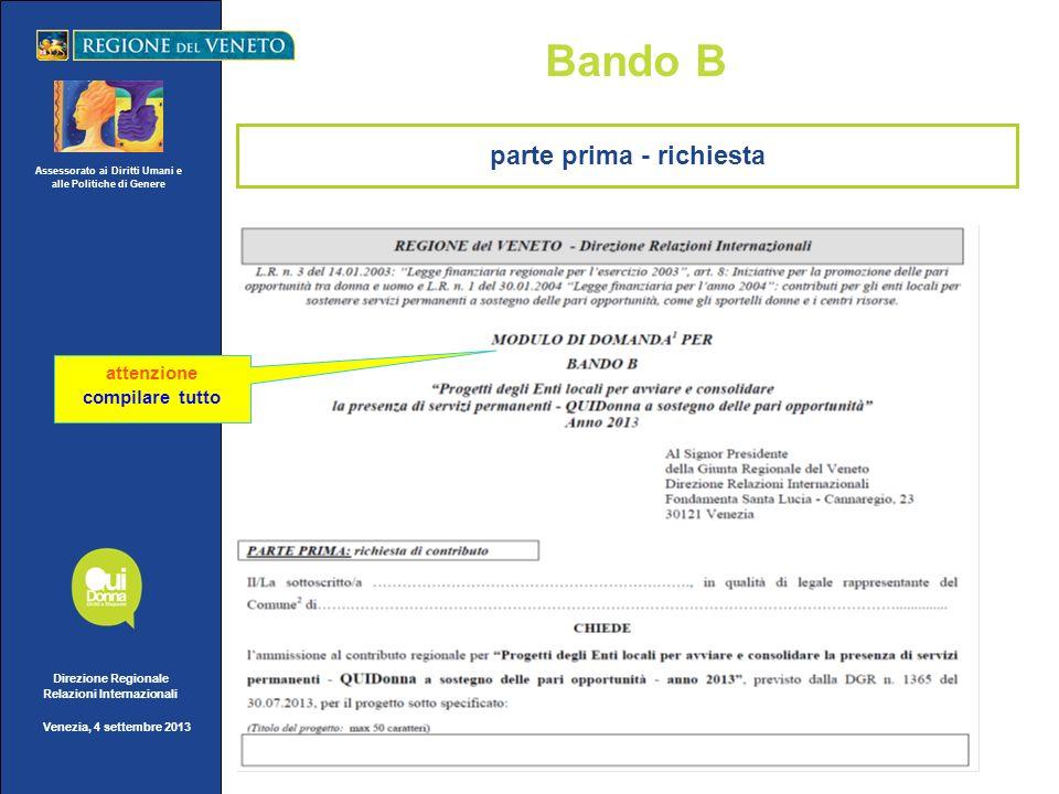 Assessorato ai Diritti Umani e alle Politiche di Genere Direzione Regionale Relazioni Internazionali Venezia, 4 settembre 2013 Bando B attenzione comp