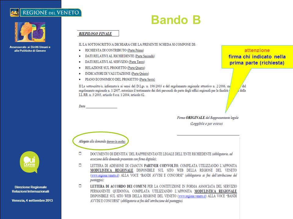 Assessorato ai Diritti Umani e alle Politiche di Genere Direzione Regionale Relazioni Internazionali Venezia, 4 settembre 2013 Bando B attenzione firm