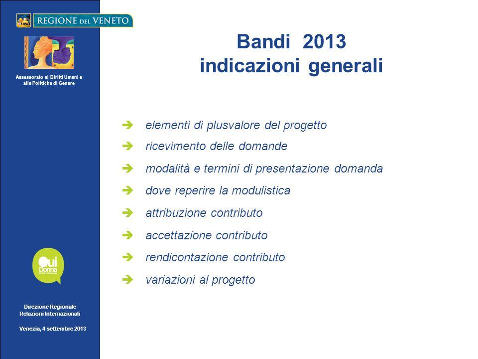 Assessorato ai Diritti Umani e alle Politiche di Genere Direzione Regionale Relazioni Internazionali Venezia, 4 settembre 2013 elementi di plusvalore