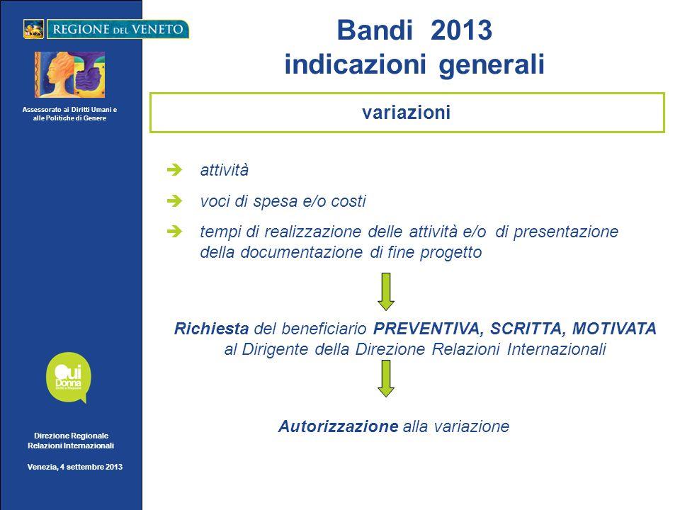 Assessorato ai Diritti Umani e alle Politiche di Genere Direzione Regionale Relazioni Internazionali Venezia, 4 settembre 2013 attività voci di spesa