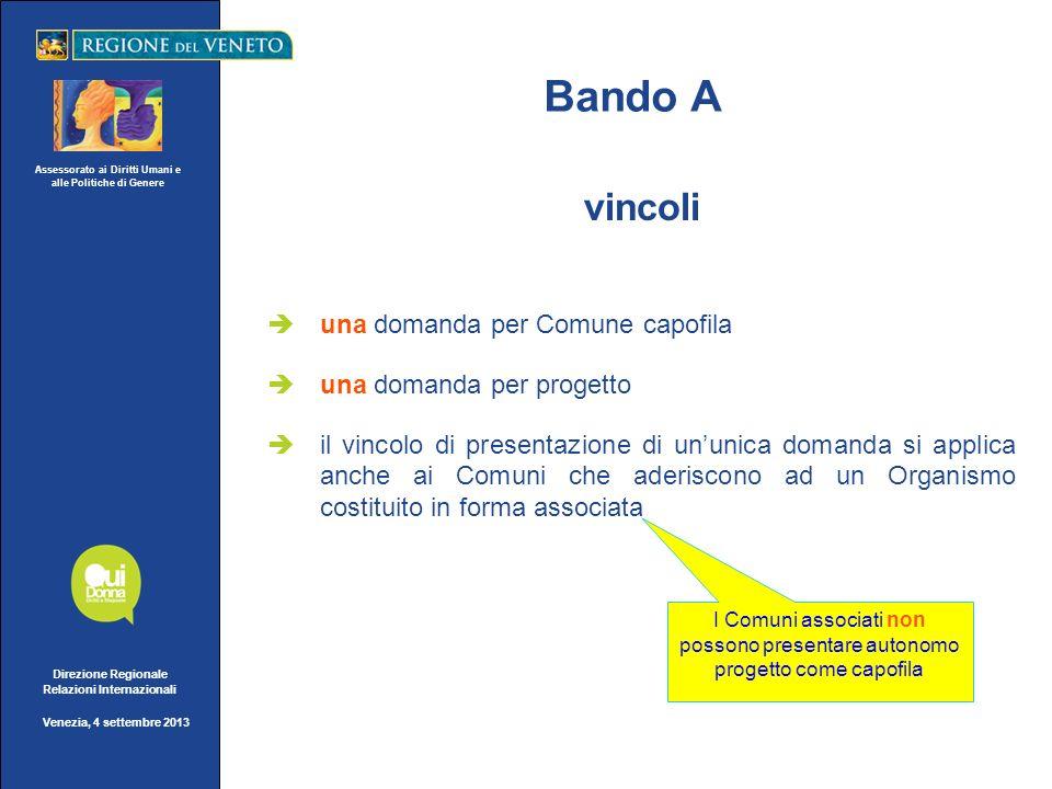 Assessorato ai Diritti Umani e alle Politiche di Genere Direzione Regionale Relazioni Internazionali Venezia, 4 settembre 2013 Bando A - domanda parte terza - progetto