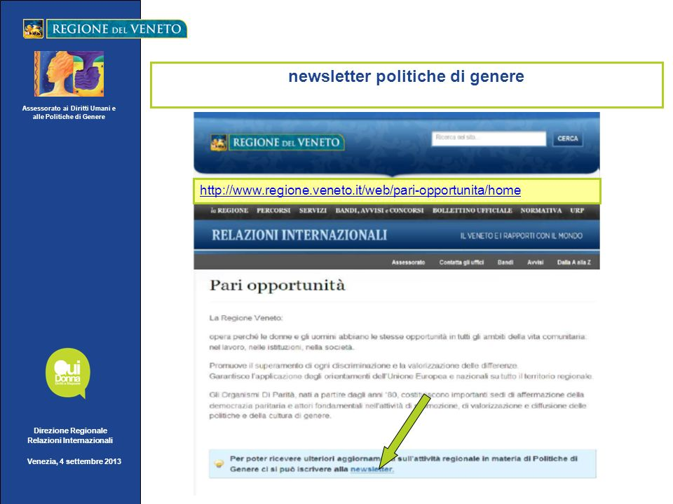 Assessorato ai Diritti Umani e alle Politiche di Genere Direzione Regionale Relazioni Internazionali Venezia, 4 settembre 2013 newsletter politiche di