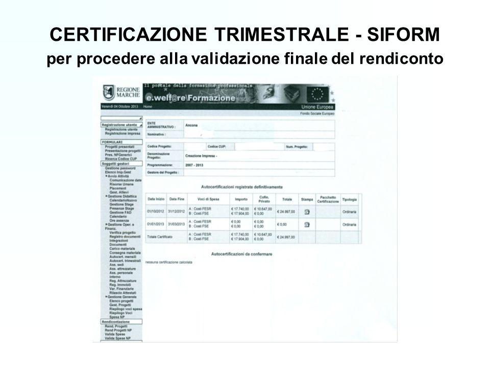 CERTIFICAZIONE TRIMESTRALE - SIFORM per procedere alla validazione finale del rendiconto