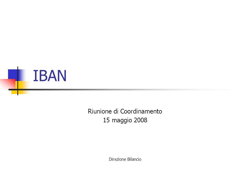 IBAN Riunione di Coordinamento 15 maggio 2008 Direzione Bilancio