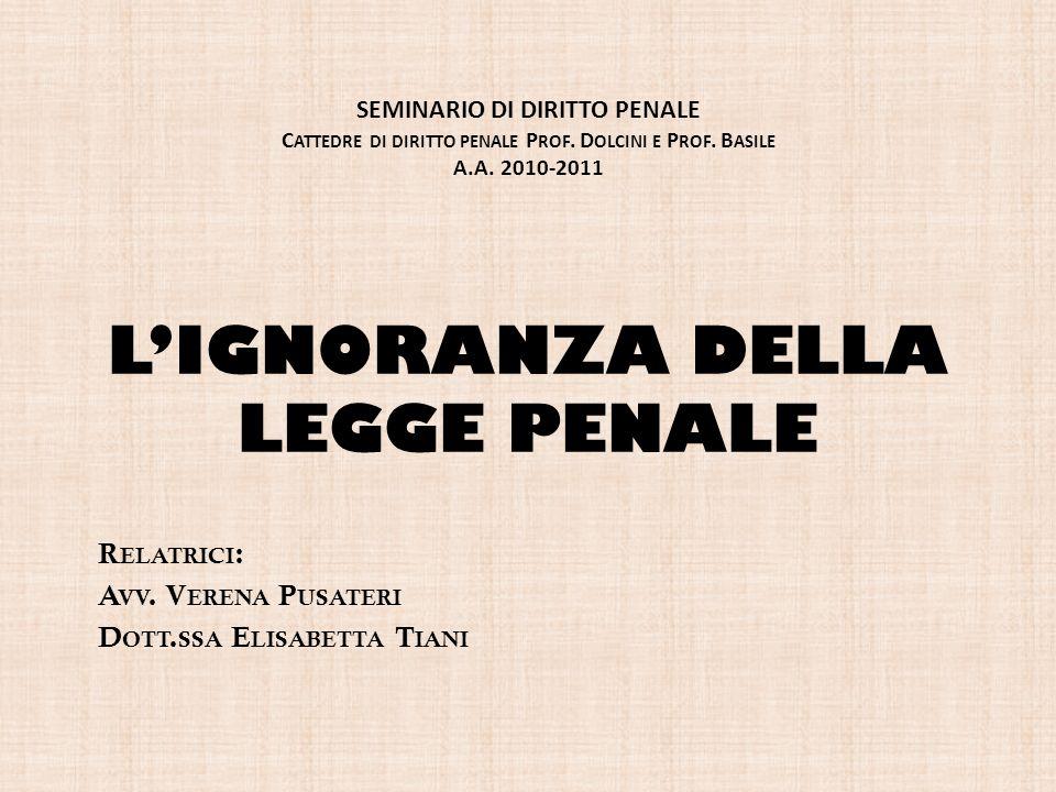 IL PRINCIPIO IGNORANTIA LEGIS NON EXCUSAT LART.5 C.P.
