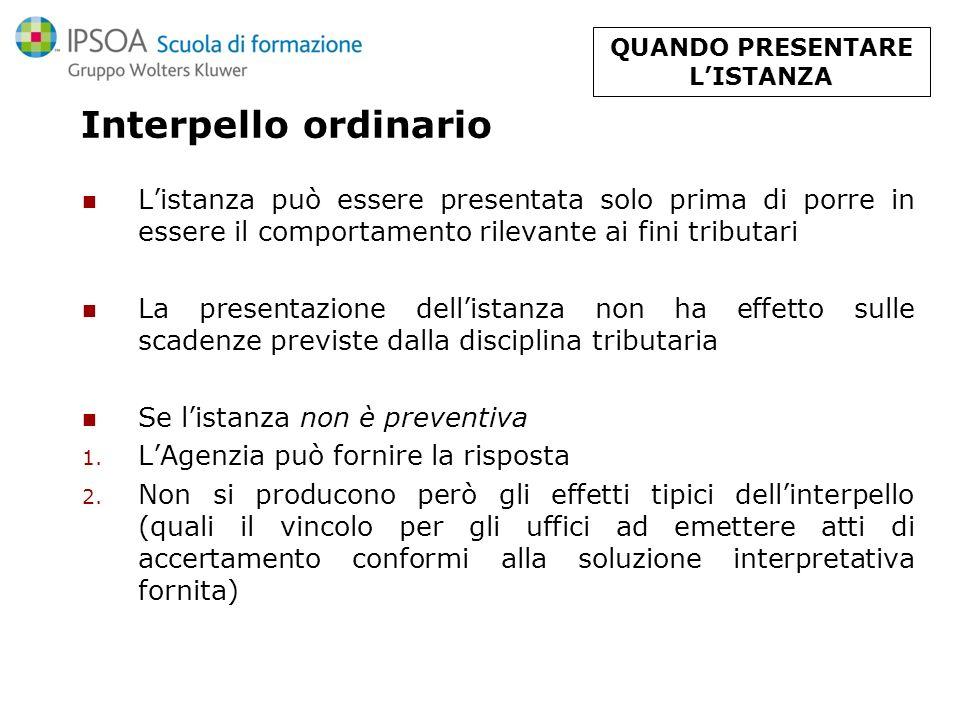 Interpello ordinario D.M.26 aprile 2001 n. 209 Emanato in attuazione della L.212/00 Modalità (Art.
