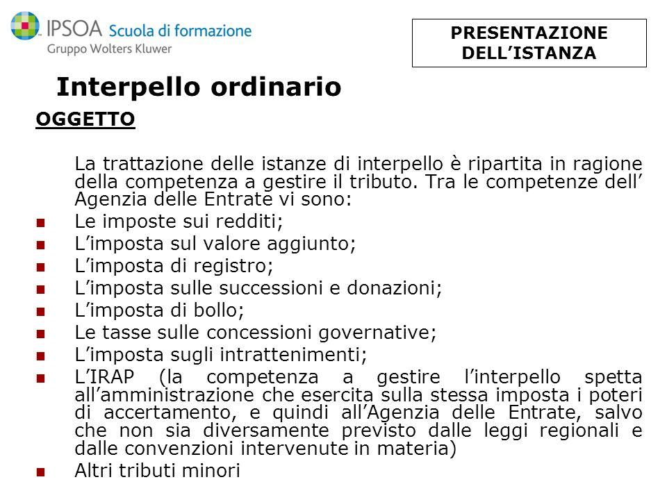 Interpello ordinario D.M.n. 209/2001 Art. 3 listanza deve contenere a pena di inammissibilità 1.