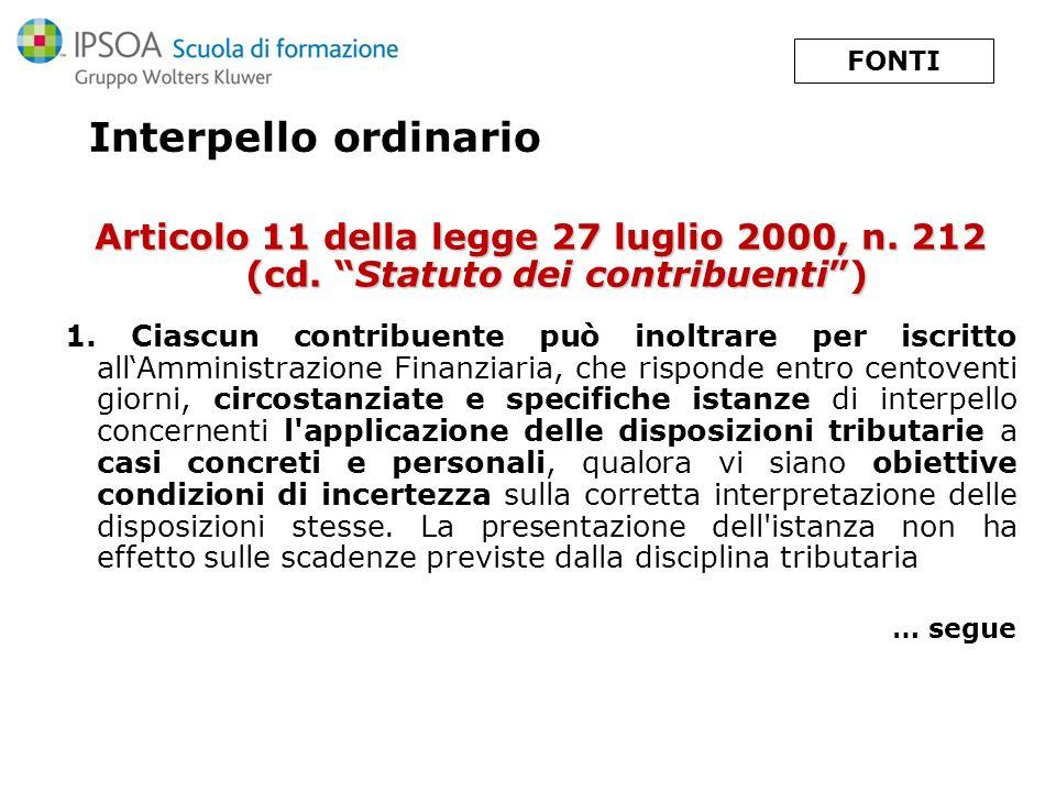 Interpello ordinario … segue art.11 della legge 27 luglio 2000, n.