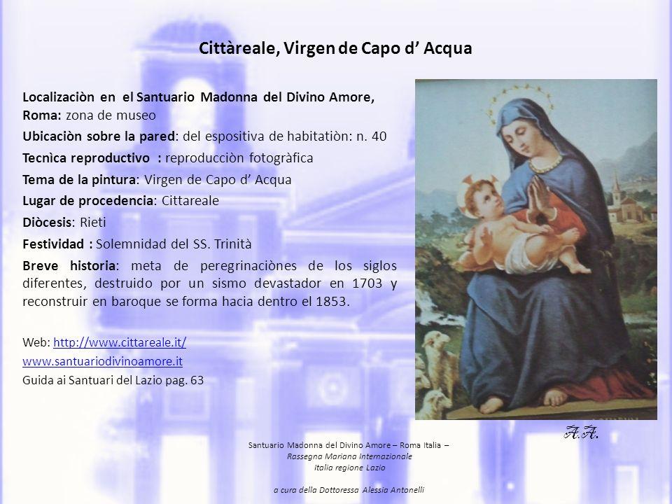 Fiumicino, Vergine del Mare Ubicazione: sale espositive, Santuario Madonna del Divino Amore,Roma.