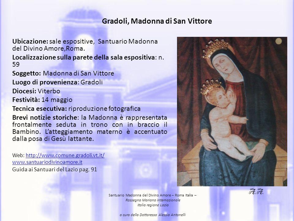 Gradoli, Madonna of the San Vittore Location: expositive rooms, Santuario Madonna of Divino Amore.